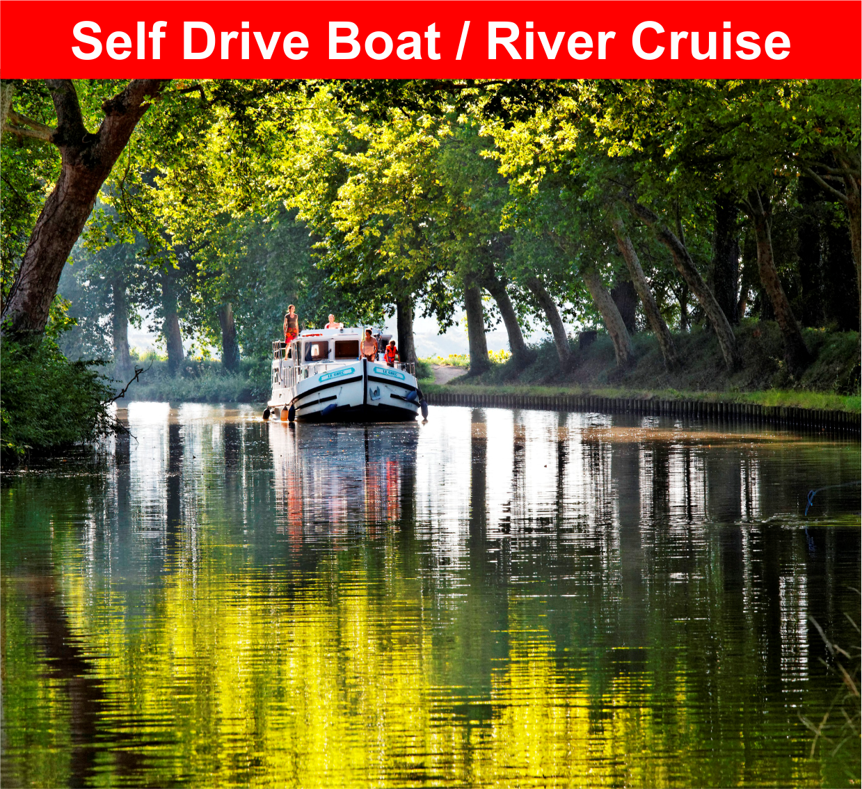 Self Drive Boat / River Cruise